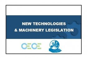 CECE and FEM tackle 'New Technologies and Machinery Legislation'