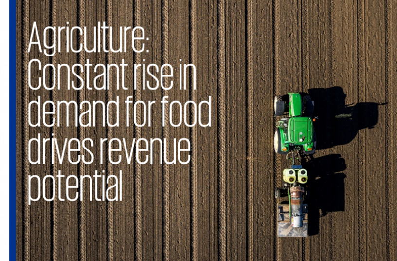 Agriculture: Constant rise in demand for food drives revenue potential