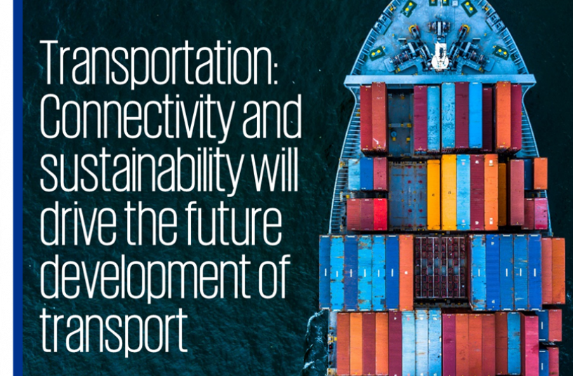 Transportation: Connectivity and sustainability will drive the future development of transport