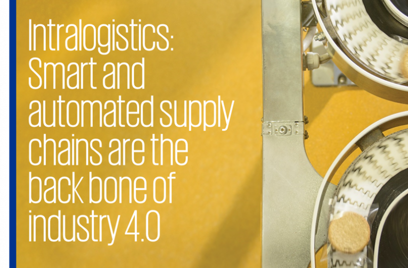 Intralogistics: Smart and automated supply chains are the back bone of industry 4.0