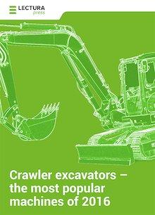 Crawler excavators – the most popular machines of 2016